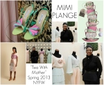 mimi+plange+tea+with+mother+ss2013+nyfw